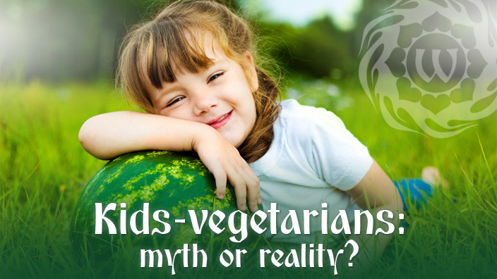 Kids-vegetarians: myth or reality?